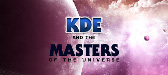 KDE and the Masters of the Universe